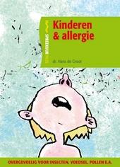Kinderen & allergie : met praktische tips voor ouders