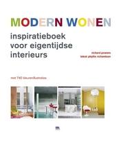 Modern wonen : inspiratieboek voor eigentijdse interieurs