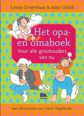 Het opa- en omaboek : voor alle grootouders van nu