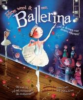 Hoe word ik een ballerina?