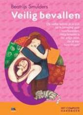 Veilig bevallen : het complete handboek