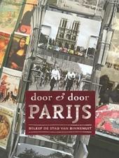Door & door Parijs : beleef de stad van binnenuit