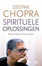 Spirituele oplossingen : antwoorden op levensvragen