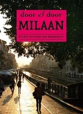 Door & door Milaan : beleef de stad van binnenuit