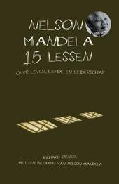 Nelson Mandela : 15 lessen over leven, liefde en leiderschap