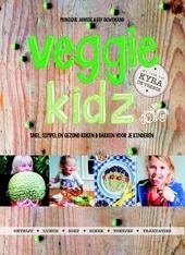 Veggie kidz : snel, simpel en gezond koken & bakken voor je kinderen