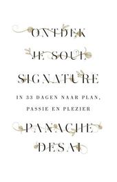 Ontdek je soul signature : in 33 dagen naar plan, passie en plezier