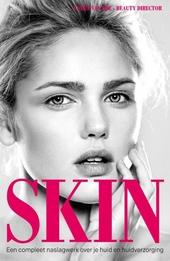 Skin : een compleet naslagwerk over je huid en huidverzorging