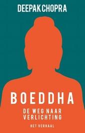 Boeddha : het verhaal van een man op weg naar verlichting