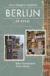 Berlijn in stijl : eten, shoppen, genieten