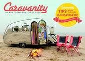 Caravanity : voor alle happy campers