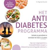 Het anti-diabetesprogramma : verbeter je gezondheid en verminder het risico in 8 weken