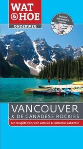 Vancouver en de Canadese Rockies