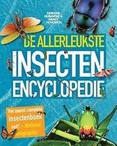 De allerleukste insectenencyclopedie : supercompleet, boordevol informatie