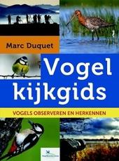 Vogelkijkgids : vogels observeren en herkennen