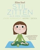 Stilzitten als een kikker : jouw aandacht werk(t)boek