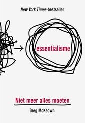 Essentialisme : niet meer alles moeten