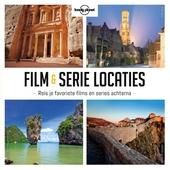 Film- en serielocaties : reis je favoriete films en series achterna