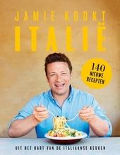 Jamie kookt Italië : uit het hart van de Italiaanse keuken