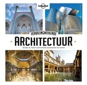 Verbazingwekkende architectuur : ontdek de meest schitterende bouwwerken ter wereld