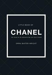 Little book of Chanel : het leven en de nalatenschap van Coco Chanel
