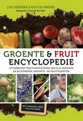 Groente & fruitencyclopedie : uitgebreide teelthandleiding van alle bekende en bijzondere groente- en fruitsoorten