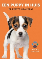 Een puppy in huis : de eerste maanden!