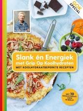 Slank en energiek met Grip op koolhydraten : met koolhydraatbeperkte recepten