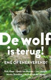 De wolf is terug! : eng of enerverend?