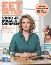 Eet beter voor je maag & darmen met huisarts Tamara de Weijer : minder buikklachten in 10 weken