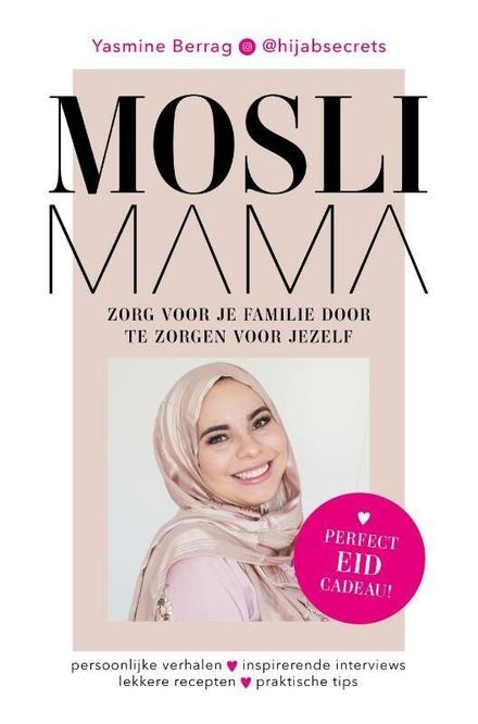 Moslimama : zorg voor je familie door te zorgen voor jezelf