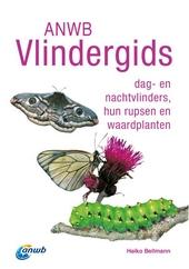 ANWB vlindergids : dag- en nachtvlinders, hun rupsen en waardplanten