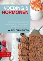 Voeding & hormonen : ontdek de energie om een leven te creëren waar je verliefd op wordt