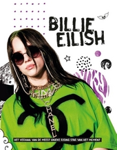 Billie Eilish : het verhaal van de meest unieke rising star van het moment