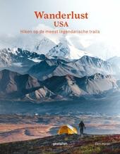 Wanderlust USA : hiken op de meest legendarische trails