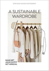 A sustainable wardrobe : maak met jouw outfit het verschil!
