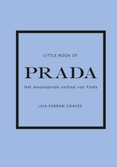 Little book of Prada : het meeslepende verhaal van Prada