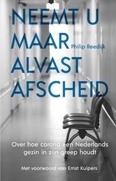 Neemt u maar alvast afscheid : over hoe corona een Nederlands gezin in zijn greep houdt
