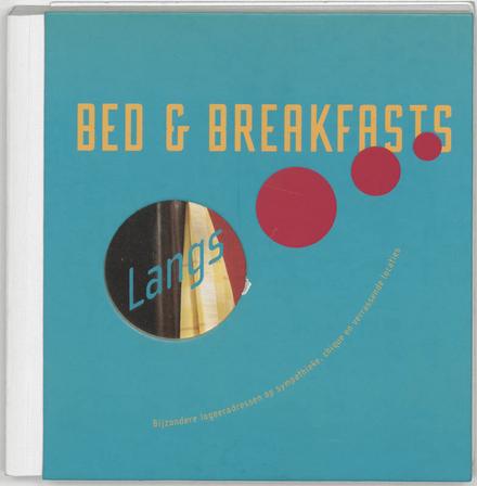 Langs ... bed en breakfasts