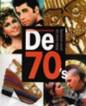 De 70's : alles over de jaren zeventig