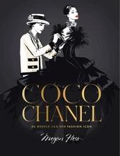 Coco Chanel : de wereld van een fashion icon