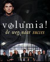Volumia ! : de weg naar succes