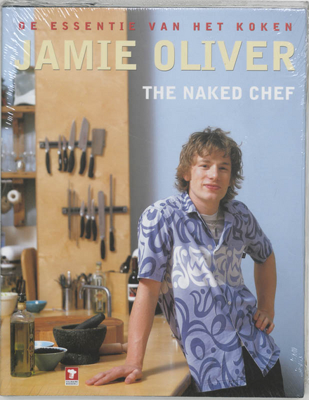 The naked chef : de essentie van het koken