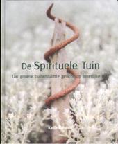 De spirituele tuin : uw groene buitenruimte gericht op innerlijke rust