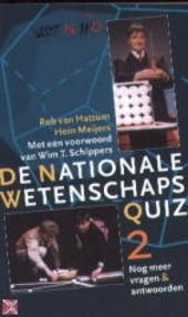 De Nationale Wetenschapsquiz : nog meer vragen en antwoorden