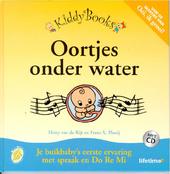 Oortjes onder water : je buikbaby's eerste ervaring met spraak en Do Re Mi