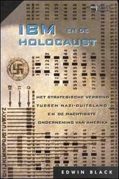 IBM en de holocaust : het strategische verbond tussen nazi-Duitsland en de machtigste onderneming van Amerika
