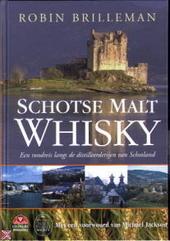 Schotse malt whisky : een rondreis langs de distilleerderijen van Schotland