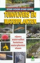 Tuinvijvers en waterplanten : vijvers, watervallen, fonteinen, waterplanten, vissen
