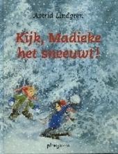 Kijk, Madieke het sneeuwt !